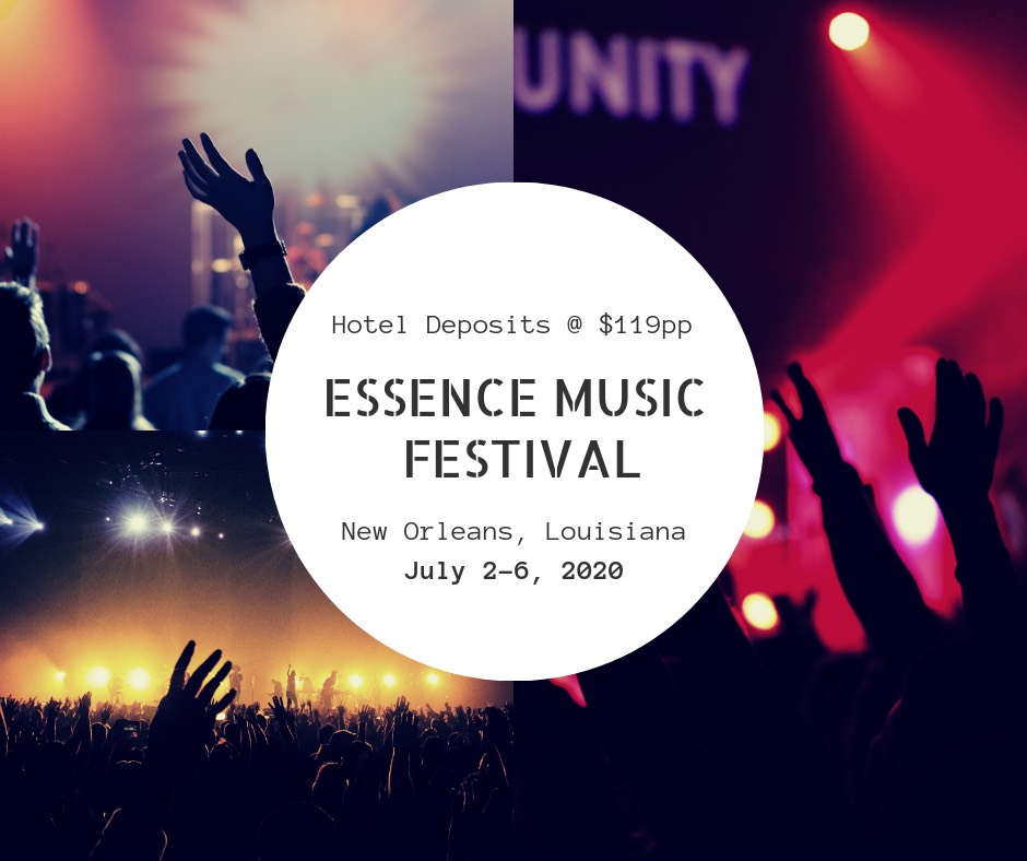 Essence Festival 2020 Hotels.Book Easy In The Big Easy Essence Festival 2020 Composed